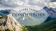 More Than Conquerors - An Exposition of Romans 8