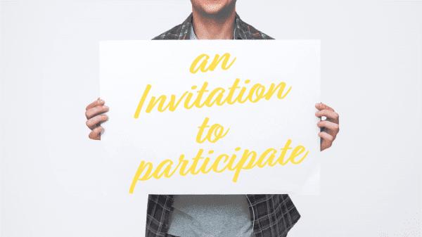 An Invitation to Participate