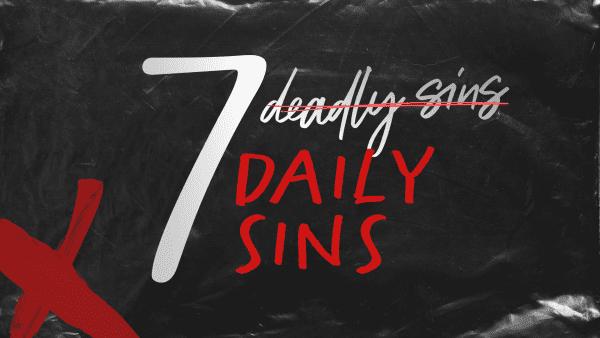 7 Daily Sins