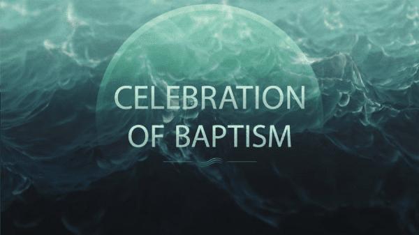 Celebration of Baptism