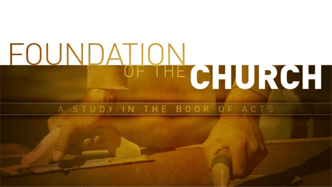 Foundation of the Church - Part 2 Image